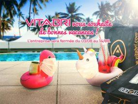 Vitabri vous souhaite de bonnes vacances ! L'entreprise sera fermée du 03/08 au 14/08.