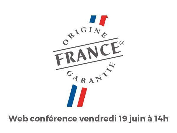 Web Conférence Origine France Garantie